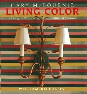 Interior design book called Living Color featuring the traditional interior design of Boston Interior Designer Gary McBournie.
