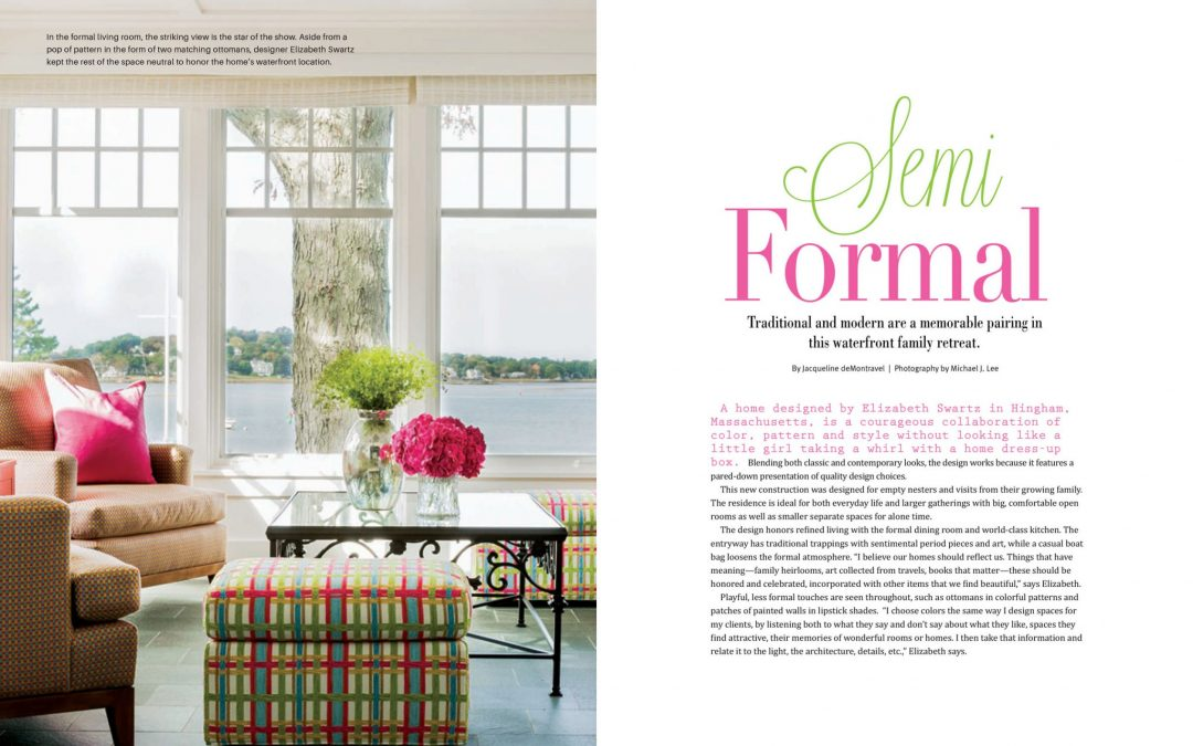 "First and second pages of Seaside Style Magazine Article ""Semi-Formal"" featuring interior design by Boston Interior Designer Elizabeth Swartz Interiors."