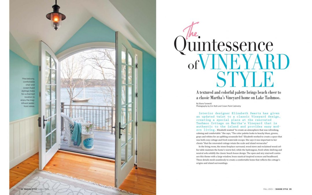 "First and second pages of Seaside Style magazine article ""The Quintessence of Vineyard Style"" featuring interior design by Boston Interior Designer Elizabeth Swartz Interiors."